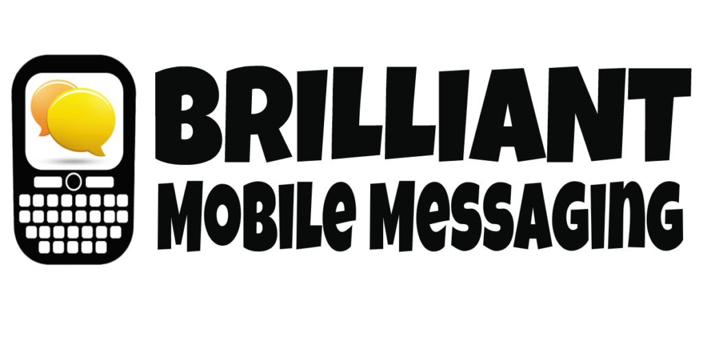 To log into your Brilliant Mobile Messaging Platform account, click on the logo!